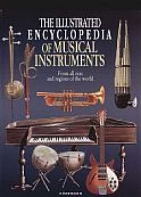 The illustrated encyclopedia of musical instruments. From all eras and regions of the world - okładka książki