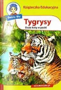 Tygrysy. Książeczka edukacyjna - okładka książki