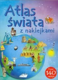 Atlas świata z naklejkami - okładka książki