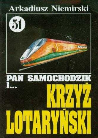 Pan Samochodzik i... Krzyż Lotaryński. - okładka książki