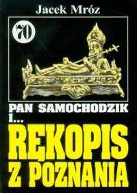 Pan Samochodzik i... rękopis z Poznania. Tom 70 - okładka książki