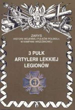 3 Pułk Artylerii Lekkiej Legionów. - okładka książki