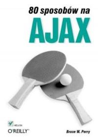 80 sposobów na Ajax - okładka książki