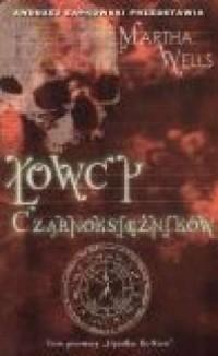 okładka książki - Łowcy Czarnoksiężników