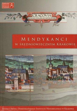 Mendykanci w średniowiecznym Krakowie - okładka książki