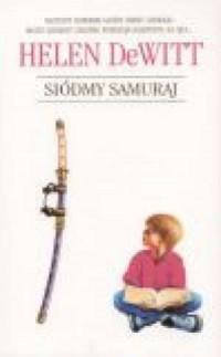 Siódmy samuraj - okładka książki