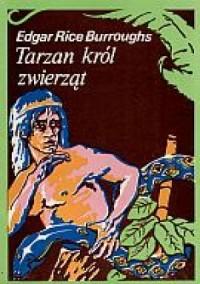 Tarzan, król zwierząt - okładka książki