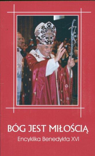 ksi��ka -  B�g jest mi�o�ci�. Encyklika - Benedykt XVI