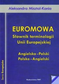Euromowa. Słownik terminologii Unii Europejskiej - okładka książki