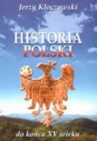 Historia Polski do końca XV wieku - okładka książki
