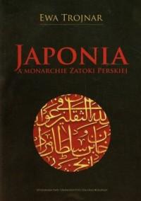 Japonia a monarchie Zatoki Perskiej - okładka książki