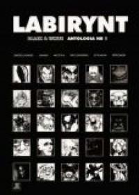 Labirynt. Antologia nr 1 - okładka książki