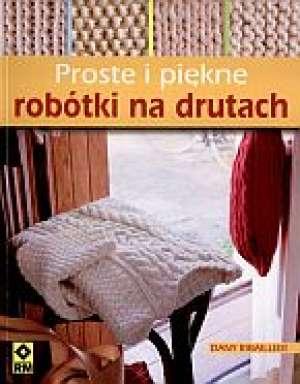 Proste i piękne robótki na drutach - okładka książki