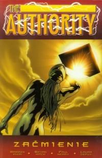 The Authority. Zaćmienie. Tom 3 - okładka książki