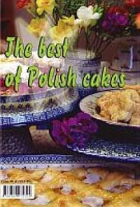 The best of Polish cakes/Die besten polnischen Kuchen - okładka książki