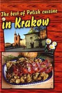 The best of Polish cuisine in Krakow - okładka książki