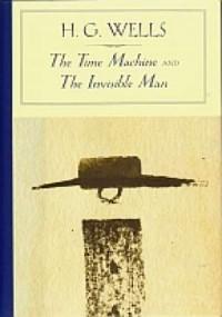 The Time Machine and The Invisible Man - okładka książki