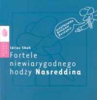 Fortele niewiarygodnego hodży Nasreddina - okładka książki