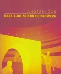 Maks albo zniknięcie Prospera - okładka książki