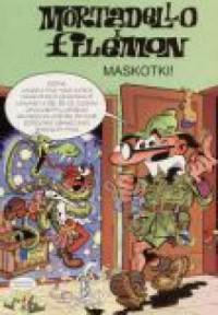 Maskotki! Mortadello i Filemon - okładka książki