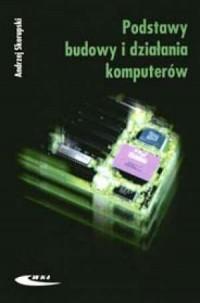 Podstawy budowy i działania komputerów - okładka książki