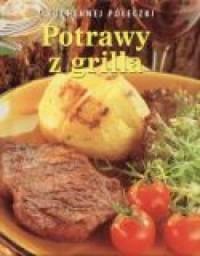 Potrawy z grilla. Z kuchennej półeczki - okładka książki
