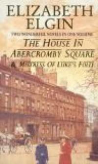 The House in Abercromby Square. Mistress of Luke s Folly - okładka książki