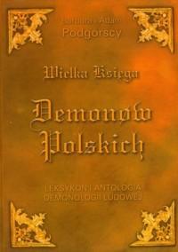 Wielka Księga Demonów Polskich. - okładka książki