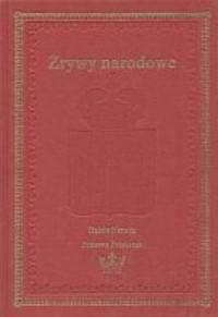 Zrywy narodowe. Dzieje Narodu i Państwa Polskiego - okładka książki