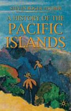 A History of the Pacific Islands - okładka książki