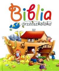 Biblia przedszkolaka - Wydawnictwo - okładka książki