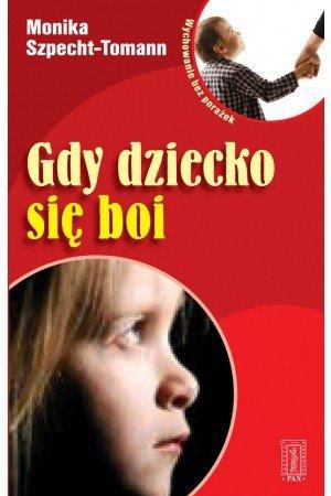 Gdy dziecko się boi - okładka książki