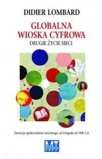 Globalna wioska cyfrowa - Didier - okładka książki