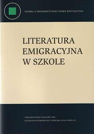Literatura emigracyjna w szkole - okładka książki