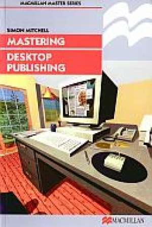 Mastering Desktop Publishing - okładka książki