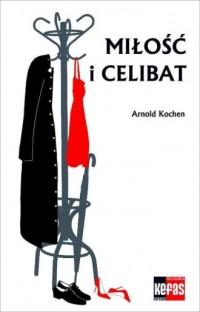 Miłość i celibat - okładka książki