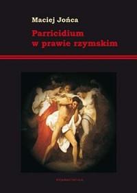 Parricidium w prawie rzymskim - - okładka książki