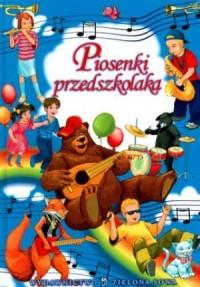 Piosenki przedszkolaka (+ CD) - - okładka książki