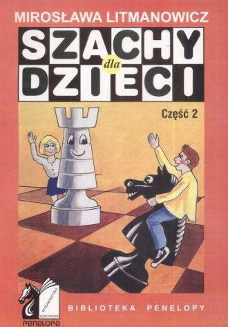 Szachy dla dzieci cz. 2 - okładka książki