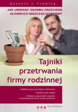 Tajniki przetrwania firmy rodzinnej. - okładka książki