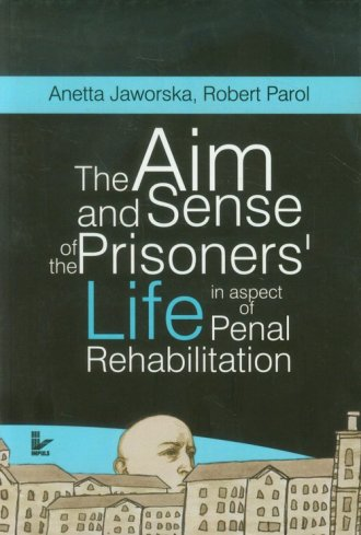 The aim and sense of the prisoners - okładka książki