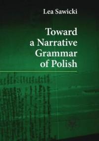 Toward a Narrative Grammar of Polish - okładka książki