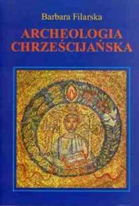 Archeologia chrześcijańska - okładka książki
