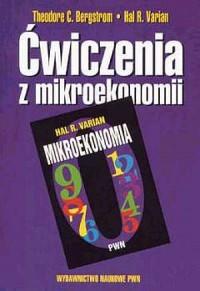 Ćwiczenia z mikroekonomii. Kurs średni. Materiały uzupełniające do podręcznika Hala Variana - okładka książki