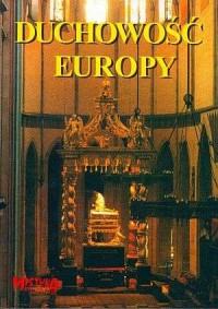 Duchowość Europy - ks. Marek Szymula - okładka książki