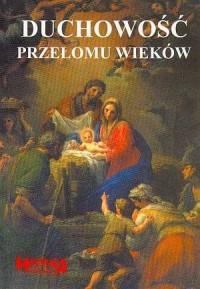 Duchowość przełomu wieków - ks. Stanisław Urbański - okładka książki