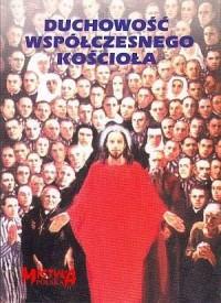 Duchowość współczesnego Kościoła - okładka książki