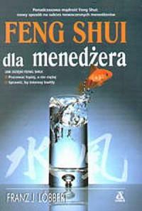 Feng shui dla menedżera - okładka książki