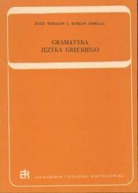 Gramatyka języka greckiego - ks. Józef W. Rosłon - okładka książki