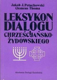 Leksykon dialogu chrześcijańsko-żydowskiego - okładka książki